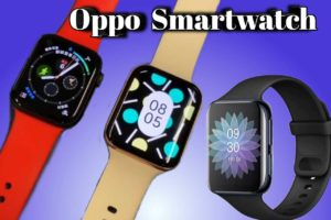 Oppo Smartwatch price in India and launch date in India