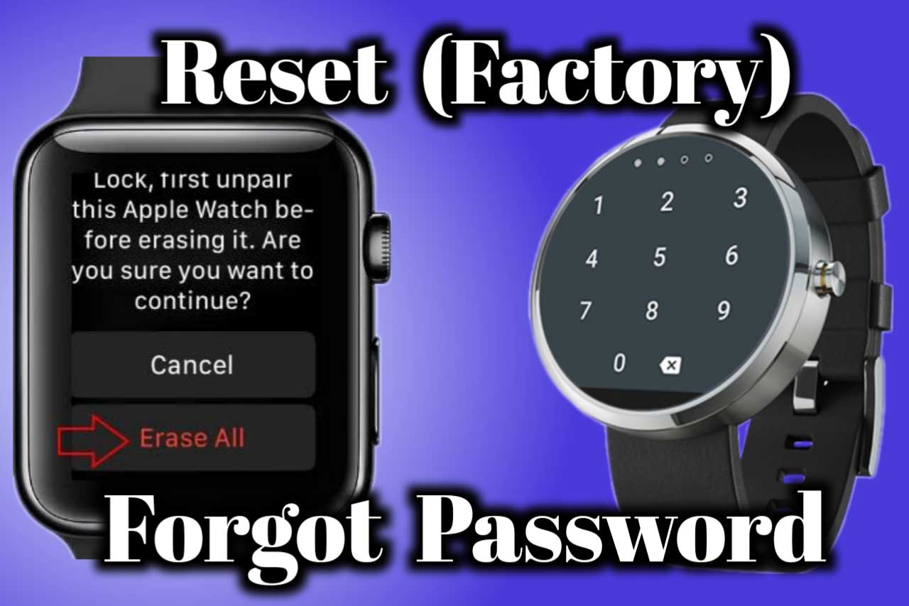 How to hard reset smartwatch Forgot Password