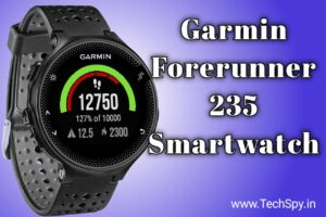 Garmin Forerunner 235 Review: Specifications and Price in India