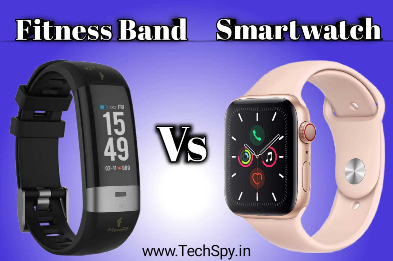 Smartwatch Vs Fitness Band Should I buy a Smartwatch or Fitness Band