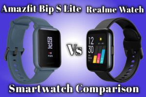 Amazfit Bip S Lite vs Realme Watch Comparison: Which one is the best?