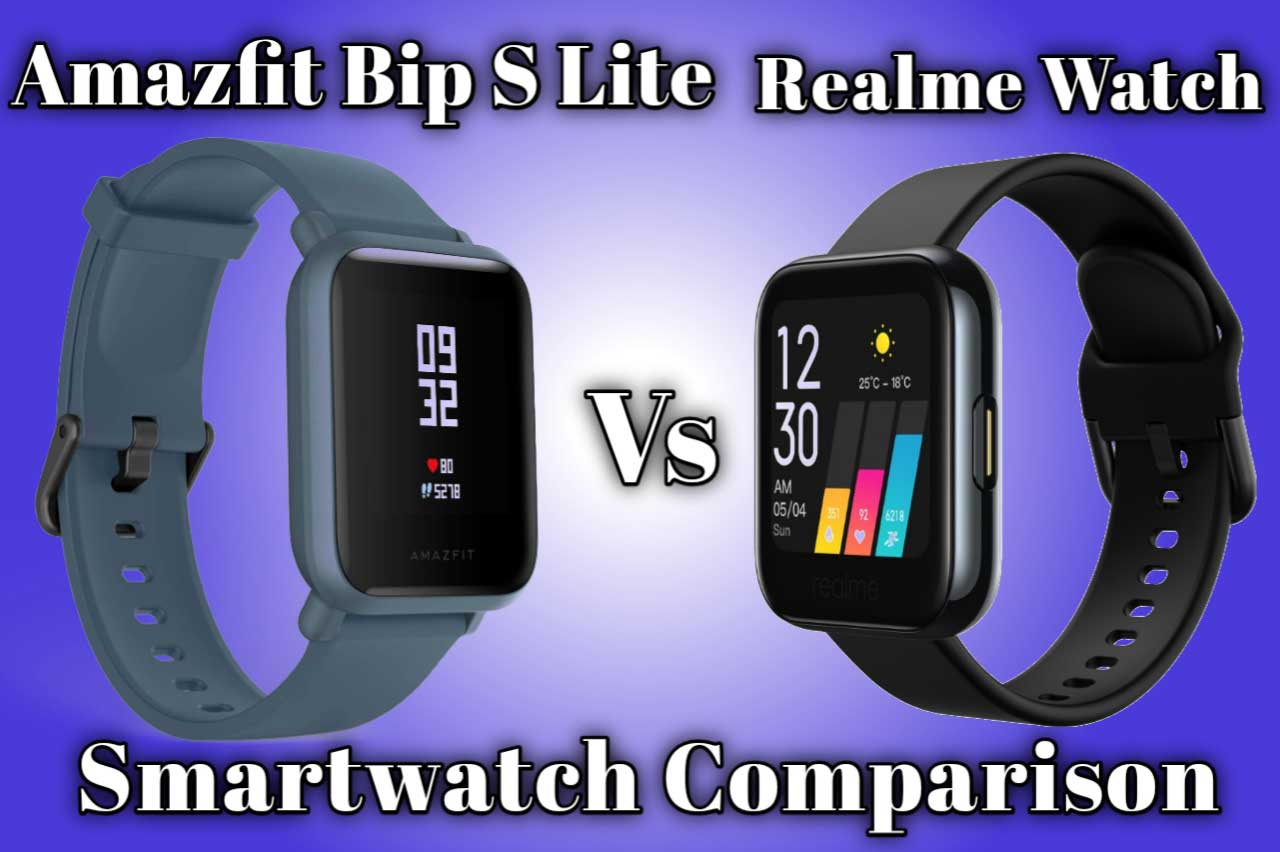 Amazfit Bip S Lite vs Realme Watch Comparison Which one is the best