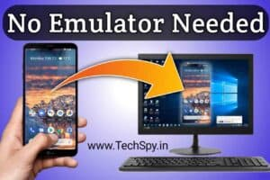 How to Run Android Apps on PC without Emulator TechSpy