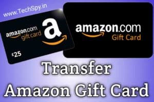 Is it possible to transfer your Amazon gift card balance to another account TechSpy