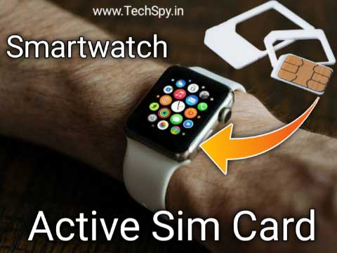 How to activate Sim card for a smartwatch TechSpy
