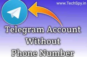 Telegram without a Phone number TechSpy