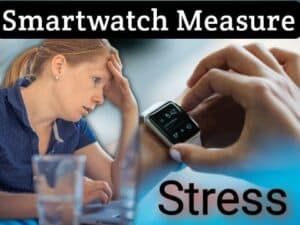 How does a smartwatch measure stress 2021 TechSpy