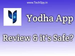 Is the Yodha App true Yodha app review TechSpy