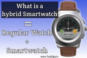 What is a hybrid smartwatch 2021 TechSpy