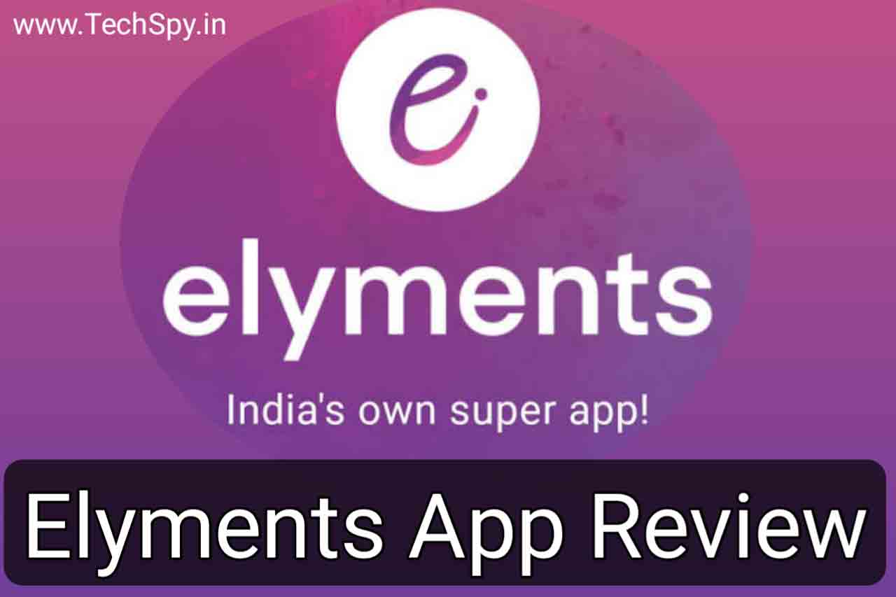 Elyments App Review: Is Elyments app safe?