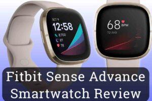 Fitbit Sense Advanced Smartwatch Review TechSpy